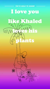 I love plants too, DJ Khaled. Via Fusion's Snapchat channel.