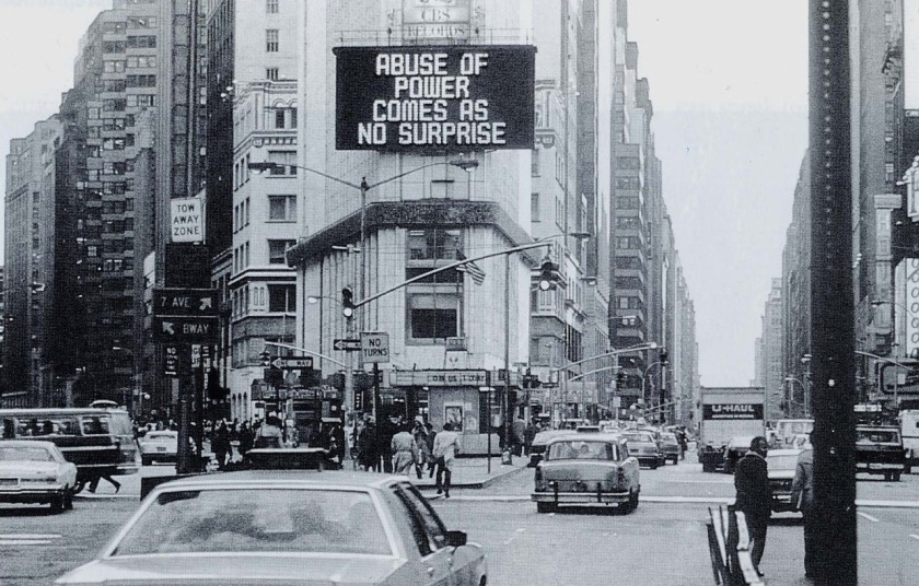 """""""Abuse of power comes as no surprise,"""" by Jenny Holzer. H/T Call Your Girlfriend."""